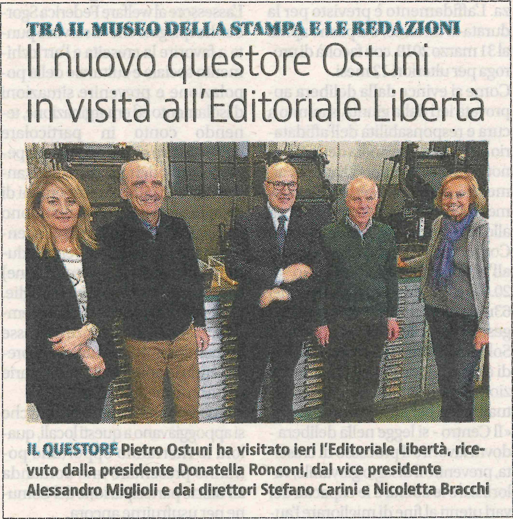 Il Questore Ostuni in visita all'editoriale Libertà.